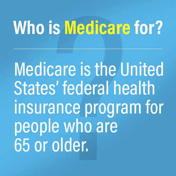 Who is Medicare for