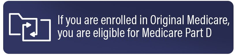 If you are enrolled in Original Medicare