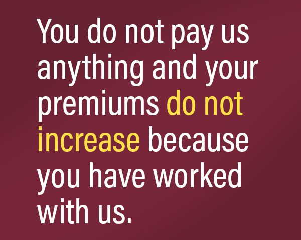 premiums do not increase